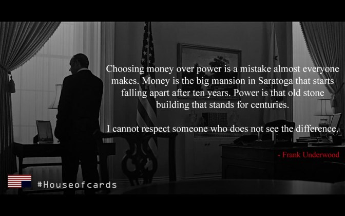 What are some of the best quotes of Frank Underwood?