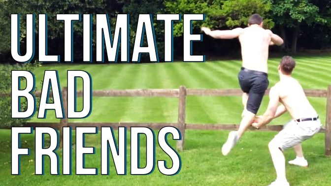Ultimate Bad Friends Compilation by FailArmy (Video)